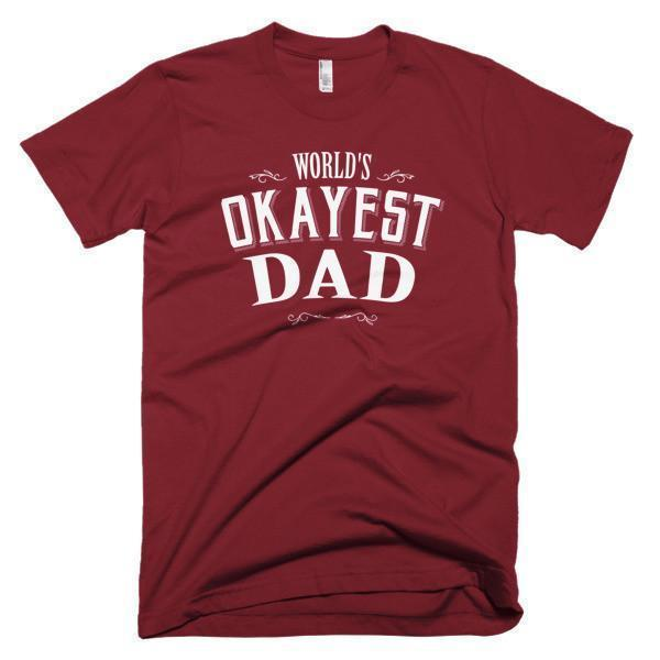 Men's World's Okayest Dad Father's day gift TShirt-T-Shirt-BelDisegno-Cranberry-S-Men-BelDisegno