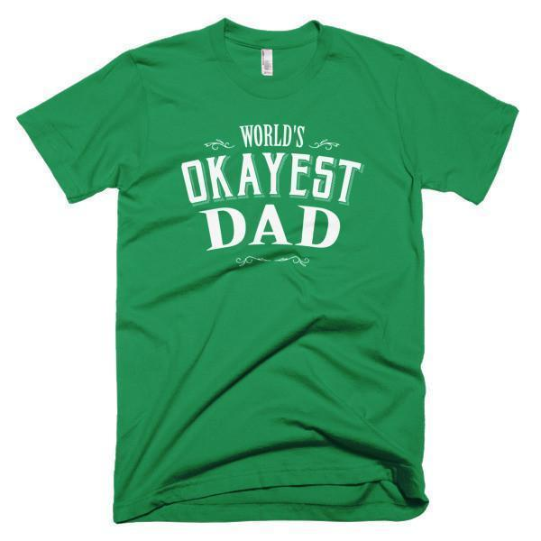 Men's World's Okayest Dad Father's day gift TShirt-T-Shirt-BelDisegno-Kelly Green-S-Men-BelDisegno