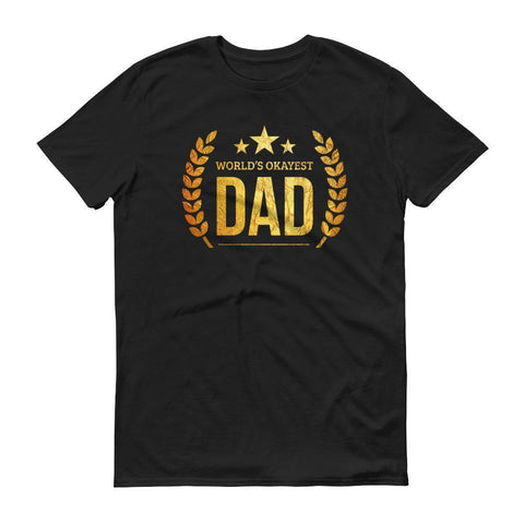Men's World's Okayest Dad tshirt birthday gifts for dad from daughter son-T-Shirt-BelDisegno-Black-S-BelDisegno