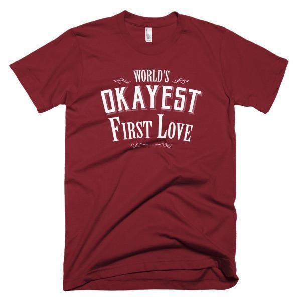 Men's World's Okayest First Love Valentine Day gift TShirt-T-Shirt-BelDisegno-Cranberry-S-Men-BelDisegno