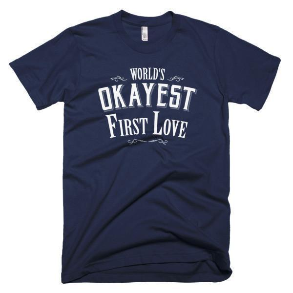 Men's World's Okayest First Love Valentine Day gift TShirt-T-Shirt-BelDisegno-Navy-S-Men-BelDisegno