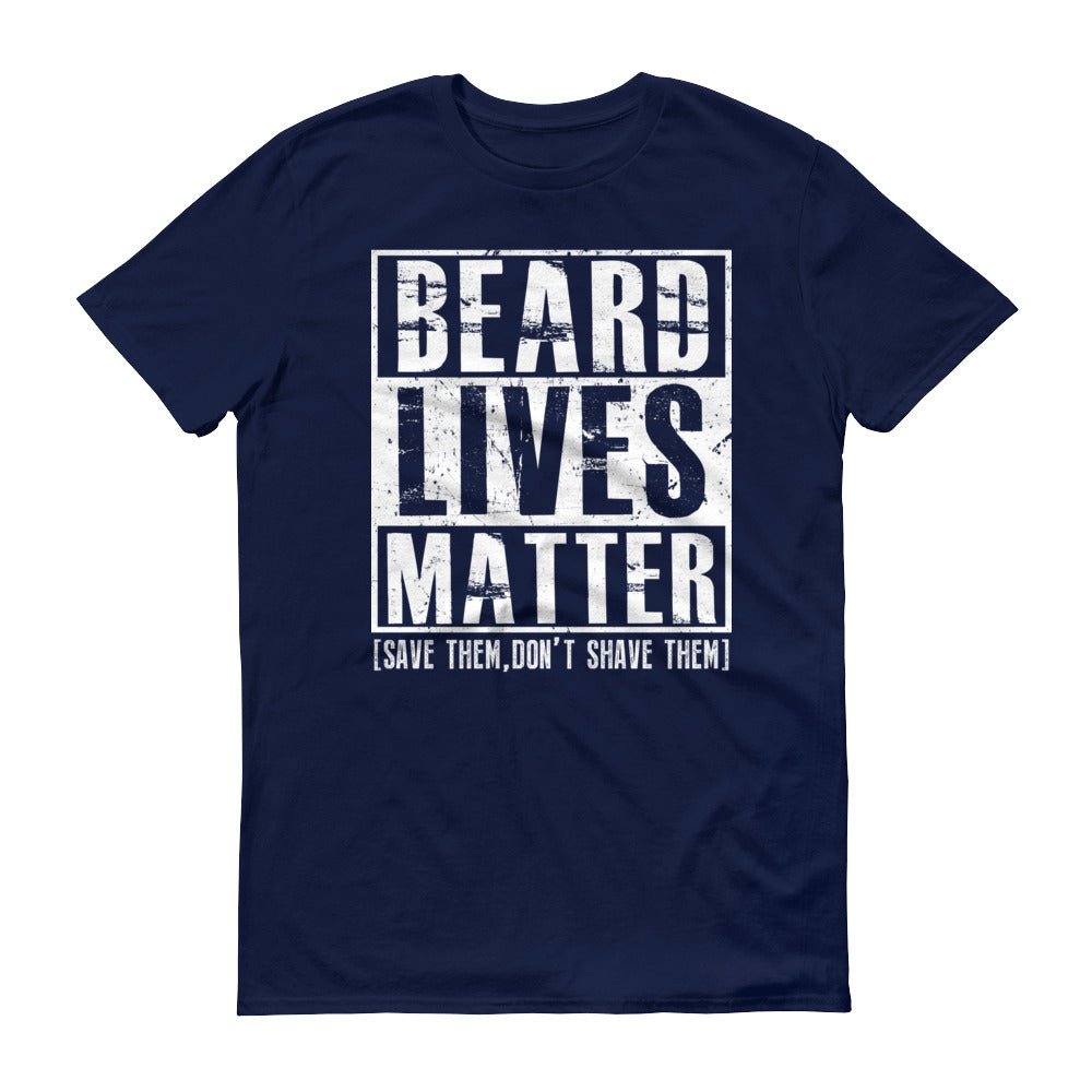 Beard Lives Matter T-shirt Funny Beard Shirt Color: NavySize: S