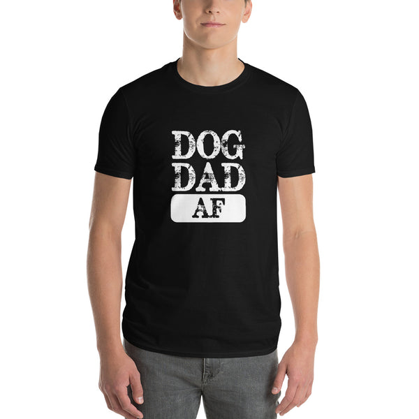 Dog Dad AF Short-Sleeve T-Shirt