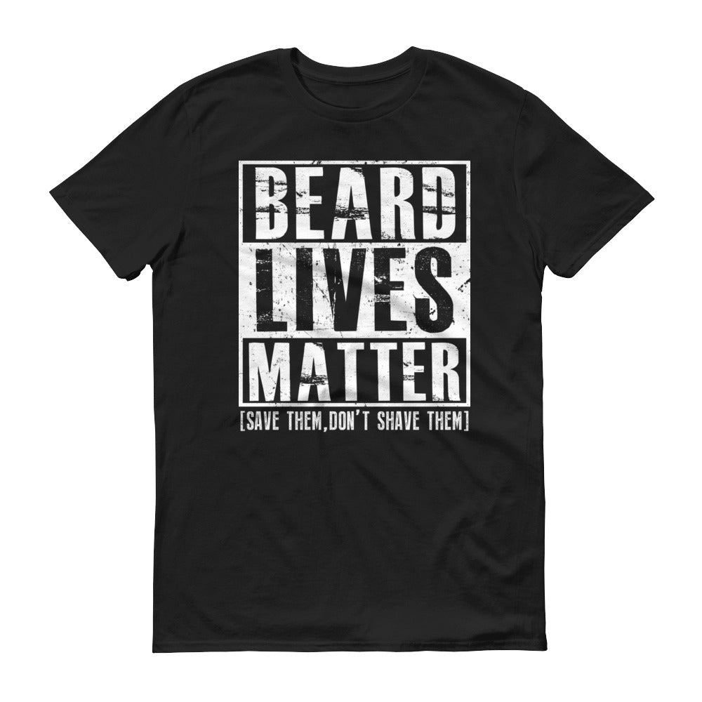 Beard Lives Matter T-shirt Funny Beard Shirt Color: BlackSize: S