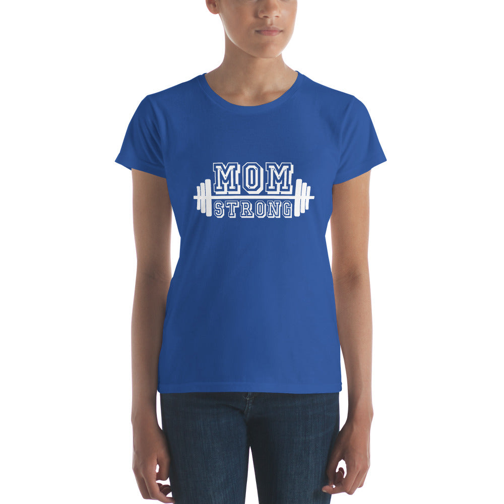 Mom Strong  short sleeve t-shirt