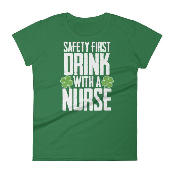 safety first drink with a nurse tshirt Women's St Patrick Day shamrock Shirt Kelly Green / 2XL T-Shirt BelDisegno