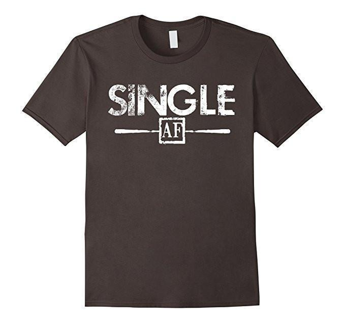 Single AF Funny Humor Meme Sarcastic Laugh As F T-shirt Asphalt / 3XL T-Shirt BelDisegno