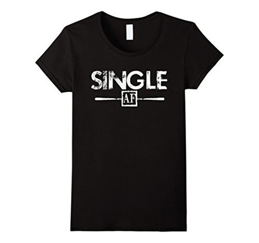 Single AF Funny Humor Meme Sarcastic Laugh As F T-shirt Black / 3XL T-Shirt BelDisegno
