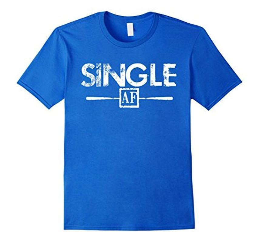 Single AF Funny Humor Meme Sarcastic Laugh As F T-shirt Royal Blue / 3XL T-Shirt BelDisegno