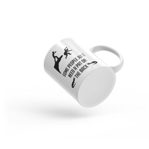 Some People Just Need a Pat on the Back Funny Gift Coffee Mug  Mug BelDisegno