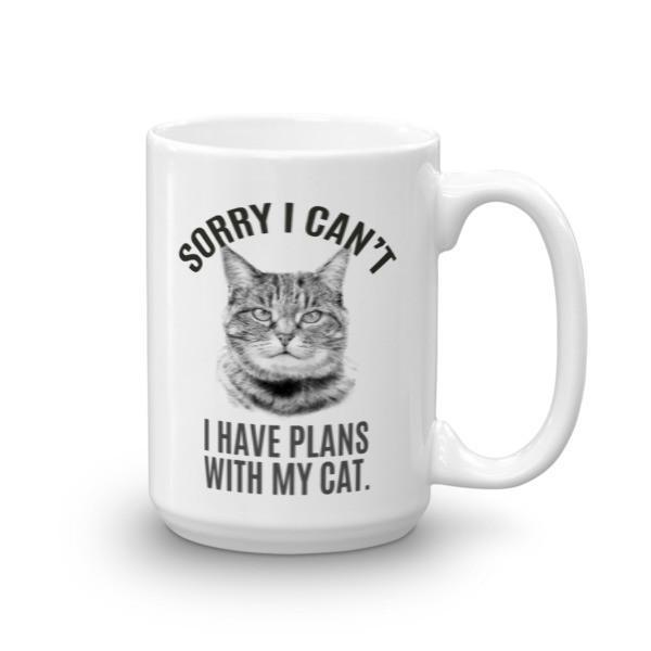 Sorry I Can't I Have Plans with My Cat Funny Coffee Mug 15oz Mug BelDisegno