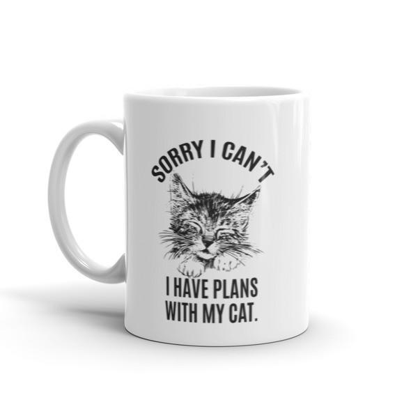 Sorry I Can't I Have Plans with My Cat Funny Coffee Mug  Mug BelDisegno