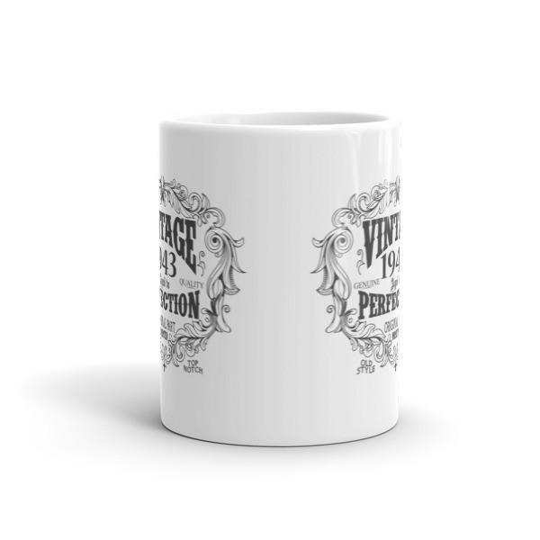 77 years old Coffee Mug - born in 1943 Size: 11oz, 15ozColor: White, Black