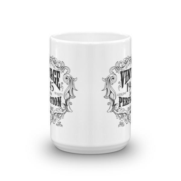 born in 1945 75 years old Coffee Mug Size: 11oz, 15ozColor: White, Black