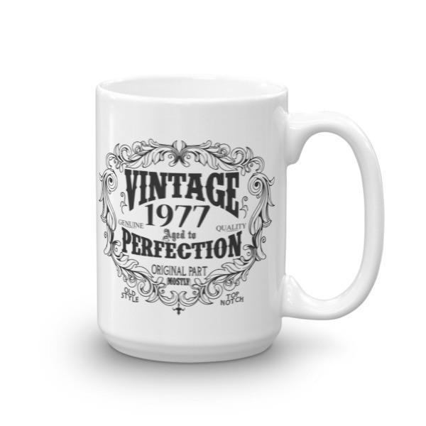 Born in 1977 43 years old Coffee Mug Size: 15ozColor: White