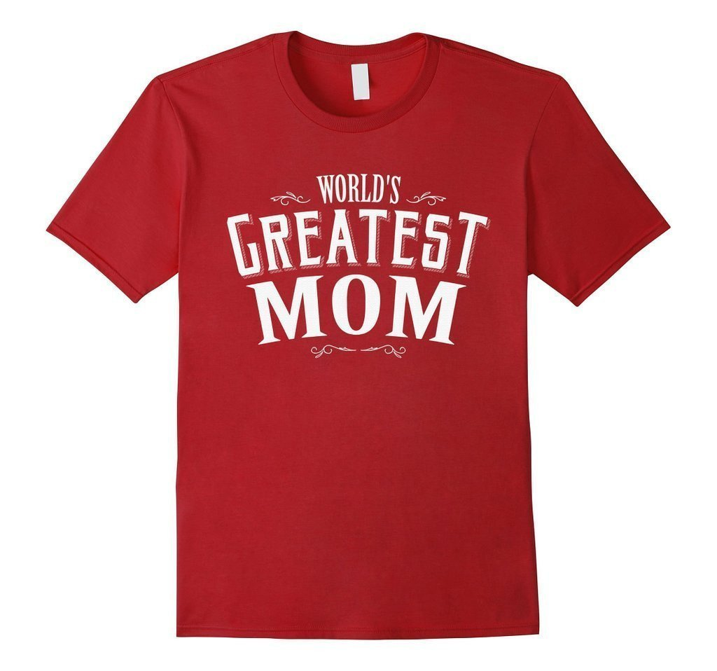 World's Greatest Mom Mother's day Gift T-shirt Cranberry / XL T-Shirt BelDisegno