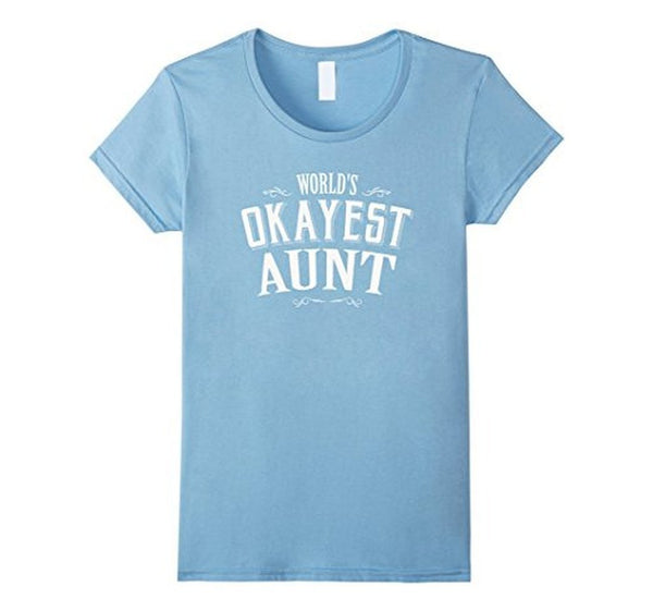 World's Okayest Aunt Gift for Aunt T-shirt Baby Blue / XL T-Shirt BelDisegno