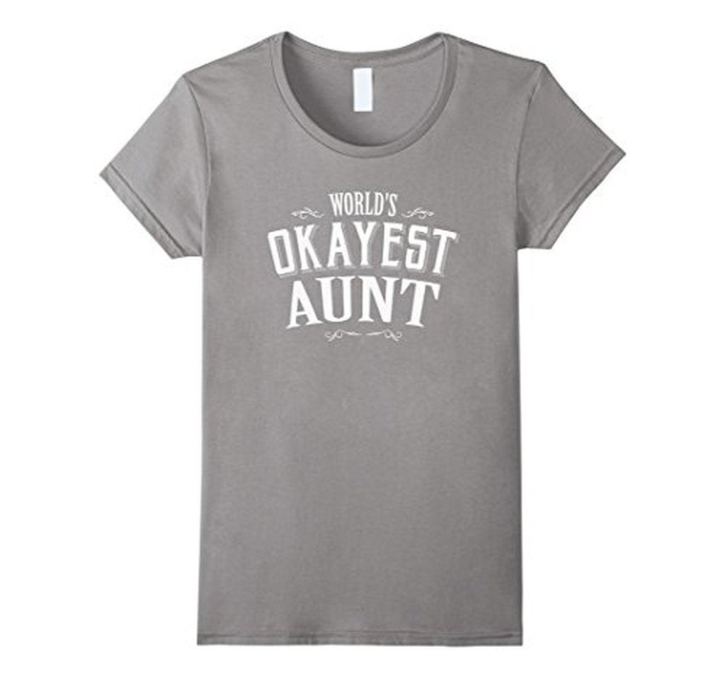 World's Okayest Aunt Gift for Aunt T-shirt Heather Grey / XL T-Shirt BelDisegno