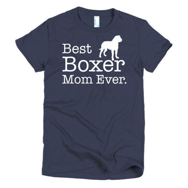 Best Boxer Mom Ever Dog Lovers T-shirt Color: NavySize: SFit Type: Women