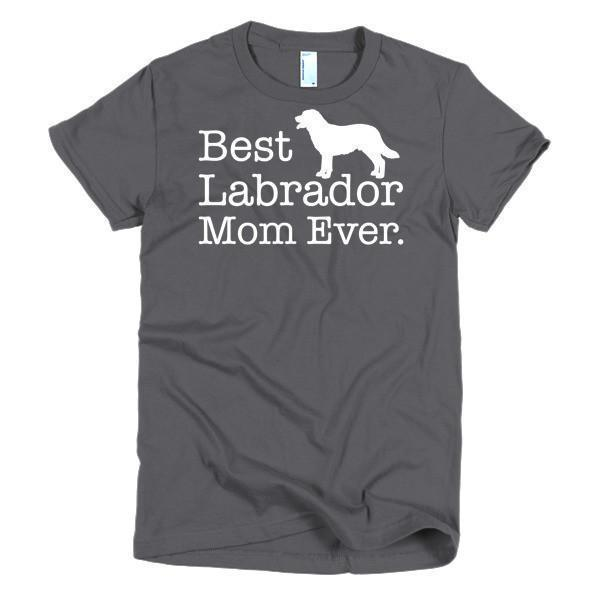 Women's Best Labrador Mom Ever Dog Lover TShirt-T-Shirt-BelDisegno-Asphalt-S-Women-BelDisegno