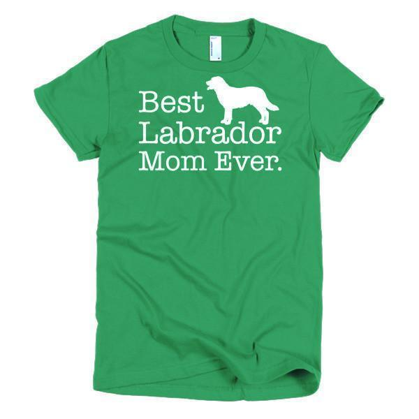 Women's Best Labrador Mom Ever Dog Lover TShirt-T-Shirt-BelDisegno-Kelly Green-S-Women-BelDisegno