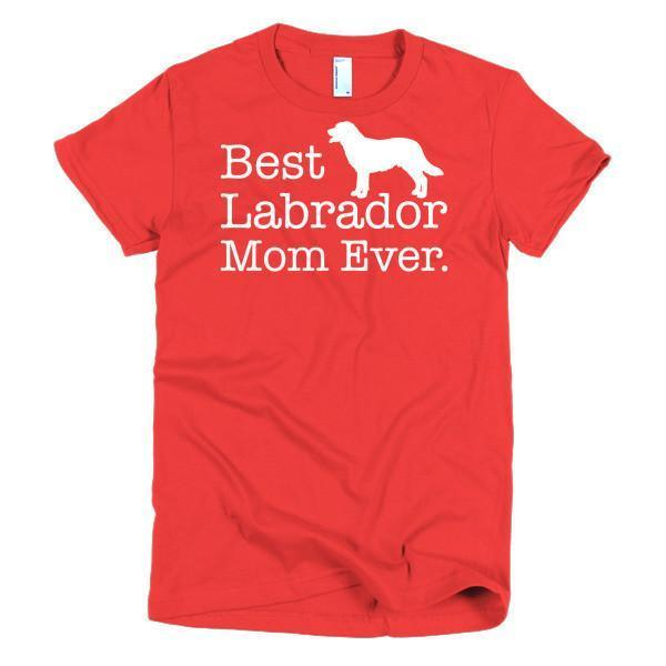 Women's Best Labrador Mom Ever Dog Lover TShirt-T-Shirt-BelDisegno-Red-S-Women-BelDisegno