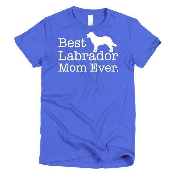 Women's Best Labrador Mom Ever Dog Lover TShirt-T-Shirt-BelDisegno-Royal Blue-S-Women-BelDisegno