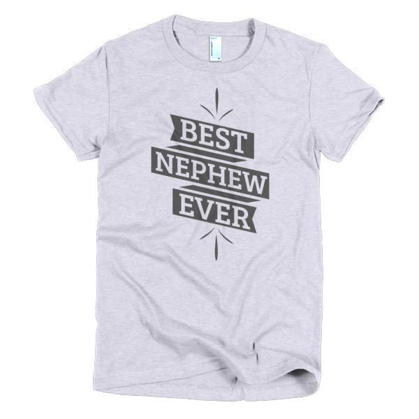 Best Nephew Ever T-shirt Color: Heather GreySize: SFit Type: Women