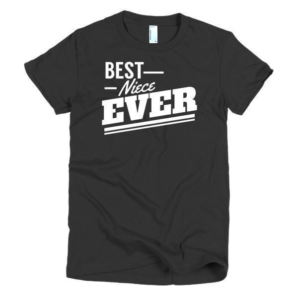 Best Niece Ever T-shirt Color: BlackSize: SFit Type: Women