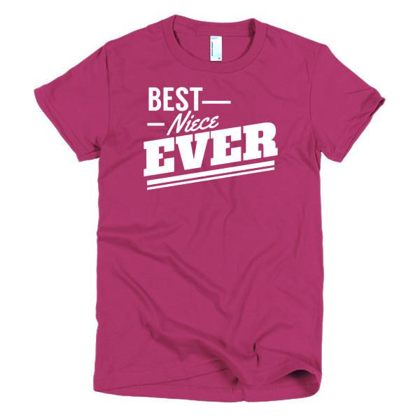 Best Niece Ever T-shirt Color: RaspberrySize: SFit Type: Women