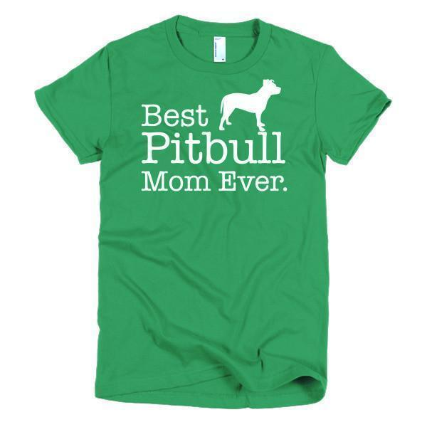 Women's Best Pitbull Mom Ever Dog Lover TShirt-T-Shirt-BelDisegno-Kelly Green-S-Women-BelDisegno