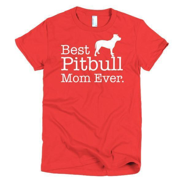 Women's Best Pitbull Mom Ever Dog Lover TShirt-T-Shirt-BelDisegno-Red-S-Women-BelDisegno