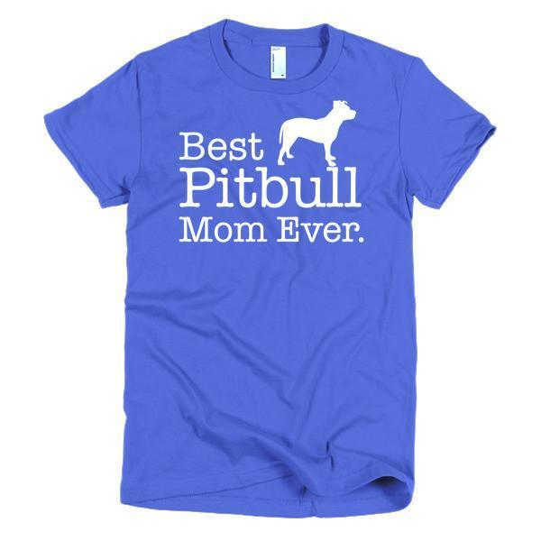 Women's Best Pitbull Mom Ever Dog Lover TShirt-T-Shirt-BelDisegno-Royal Blue-S-Women-BelDisegno