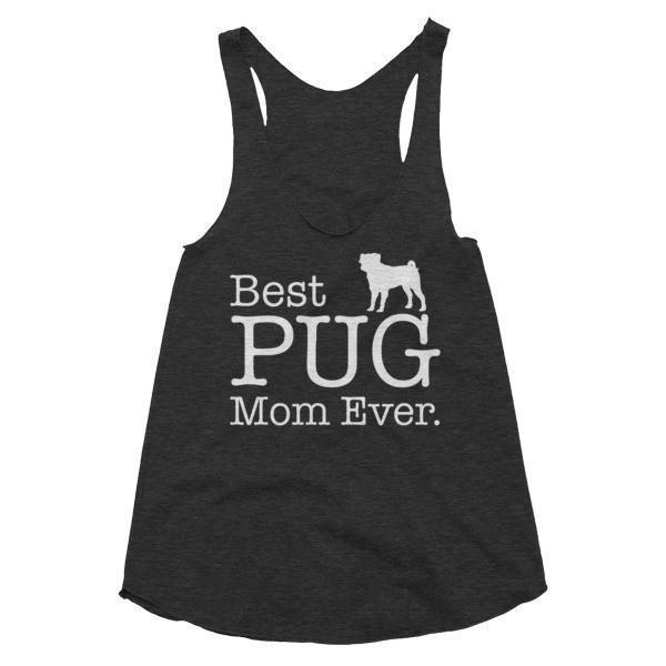Women's Best PUG Mom Ever Dog Lover Gift Tank Top-Tank Top-BelDisegno-Tri Black-XS-BelDisegno