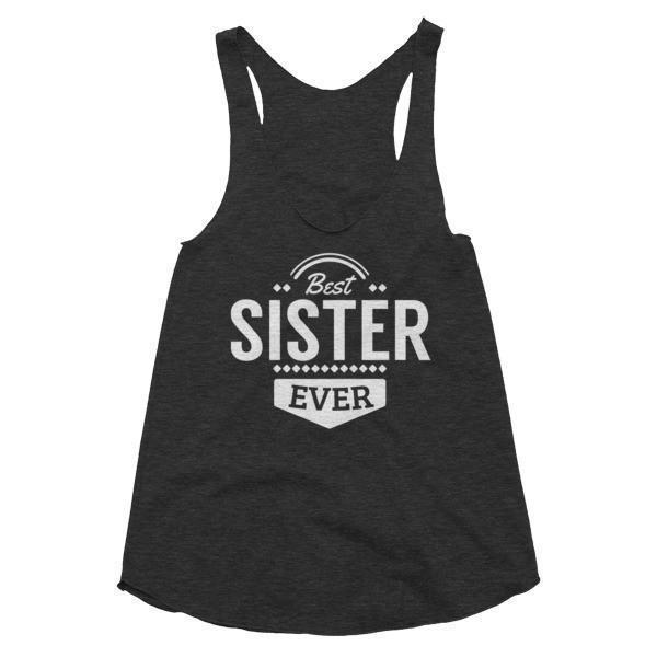 Women's Best sister Ever Tank Top Tri Black / L Tank Top BelDisegno