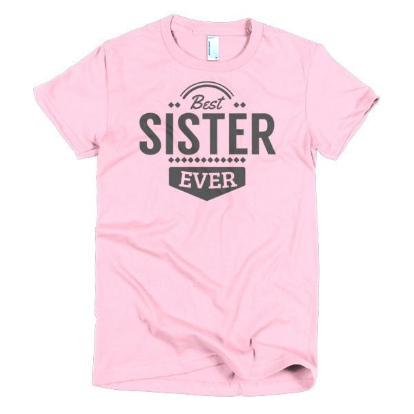 Women's Best Sister Ever T-shirt Pink / 2XL / Women T-Shirt BelDisegno