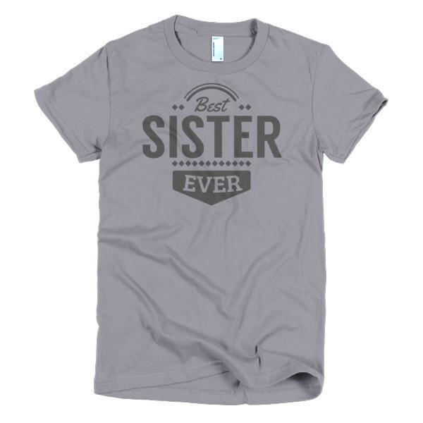 Women's Best Sister Ever T-shirt Slate / 2XL / Women T-Shirt BelDisegno