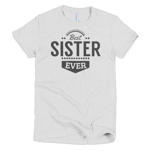Women's Best Sister Ever T-shirt White / 2XL / Women T-Shirt BelDisegno