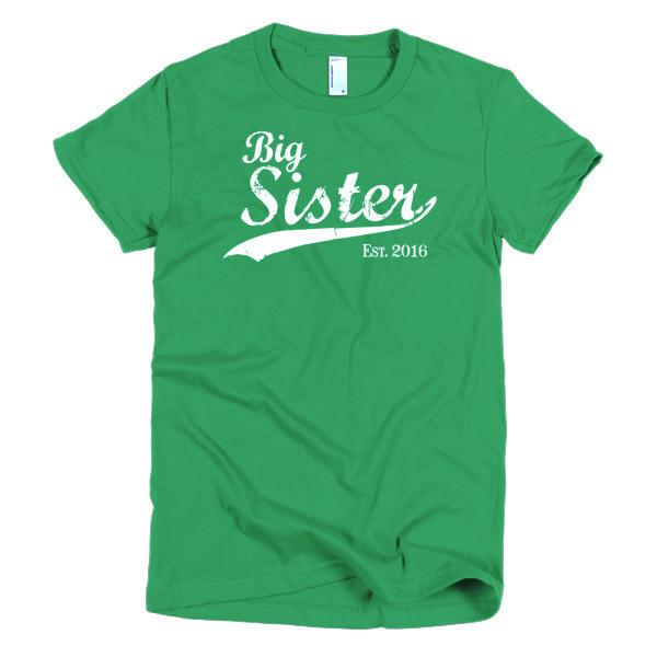 Big Sister Est 2016 T-shirt Color: Kelly GreenSize: SFit Type: Women
