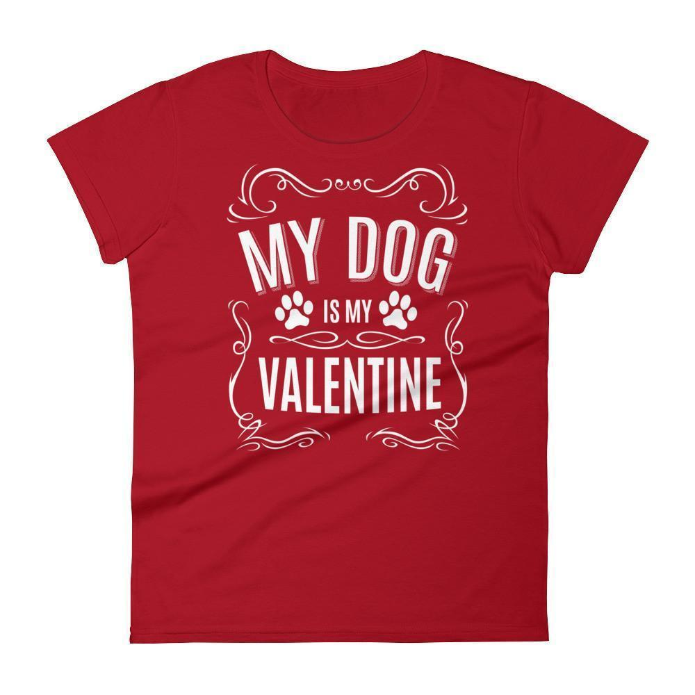 Women's MY Dog is my Valentine Valentines Day Gifts for Dog Lovers T-shirt Red / 2XL / Women T-Shirt BelDisegno