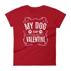 c8bf347d9d2 products womens-my-dog-is-my-valentine-valentines-