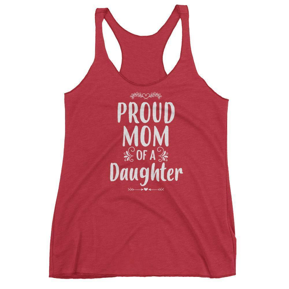 Women's Proud Mom of a Daughter tank top Funny mom gift from Daughter-Tank Top-BelDisegno-Vintage Red-XS-BelDisegno