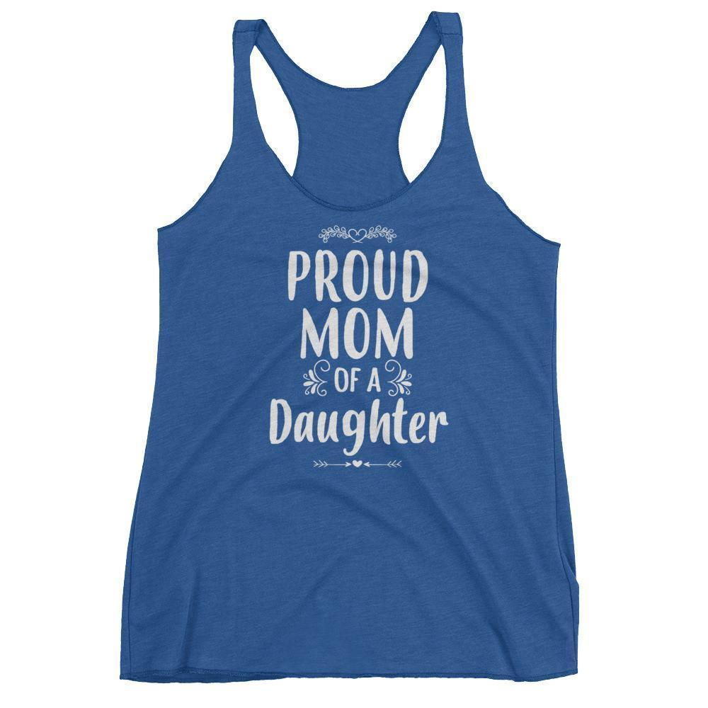 Women's Proud Mom of a Daughter tank top Funny mom gift from Daughter-Tank Top-BelDisegno-Vintage Royal-XS-BelDisegno