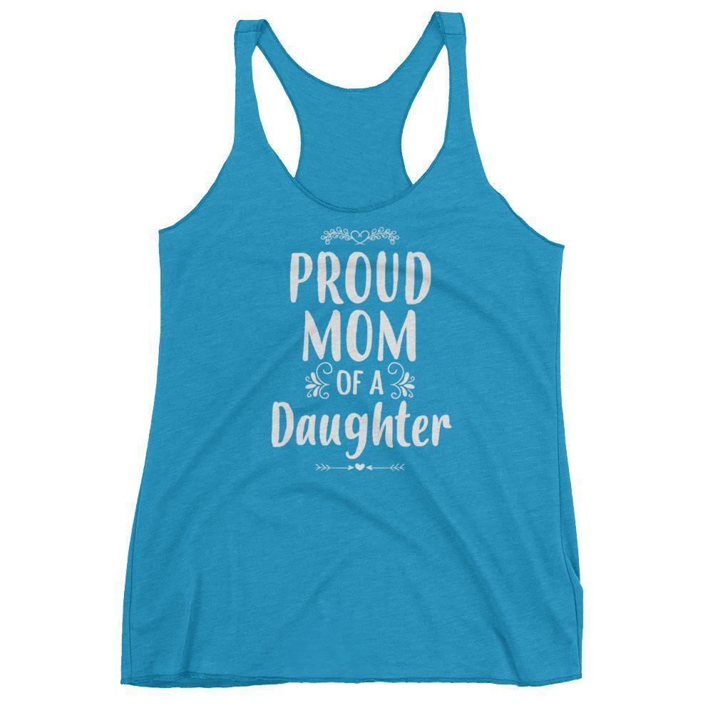 Women's Proud Mom of a Daughter tank top Funny mom gift from Daughter-Tank Top-BelDisegno-Vintage Turquoise-XS-BelDisegno