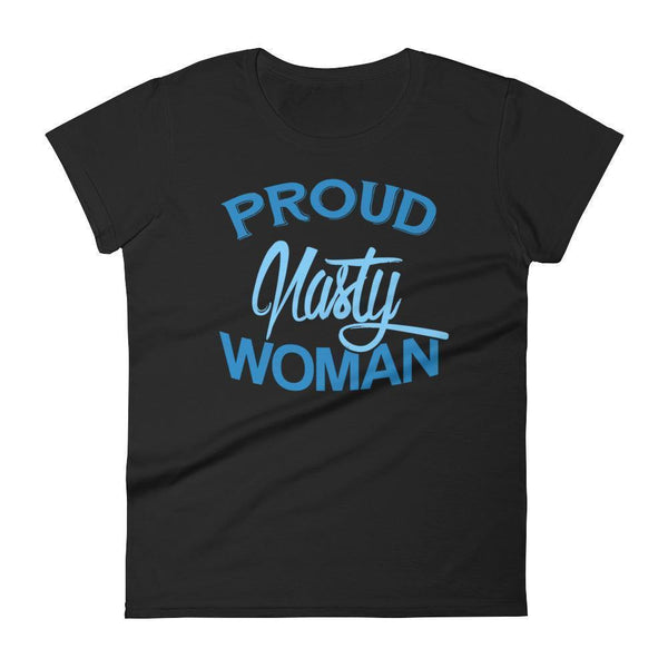 Women's Proud nasty women tshirt Black / 2XL T-Shirt BelDisegno