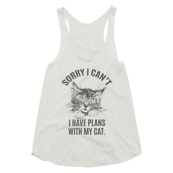 Women's Sorry I can't, I have Plans with my CAT Tank Top Tri Oatmeal / L Tank Top BelDisegno