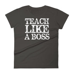products/womens-teach-like-a-boss-tshirt-funny-back-to-school-gift-for-teachers-t-shirt-marylaax-smoke-s-2.jpg