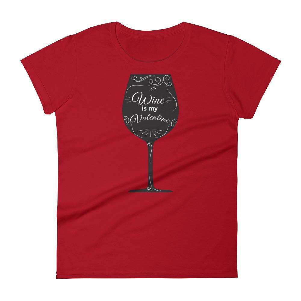 Women's Wine is my Valentine Valentines Day Gifts TShirt-T-Shirt-BelDisegno-White-S-BelDisegno