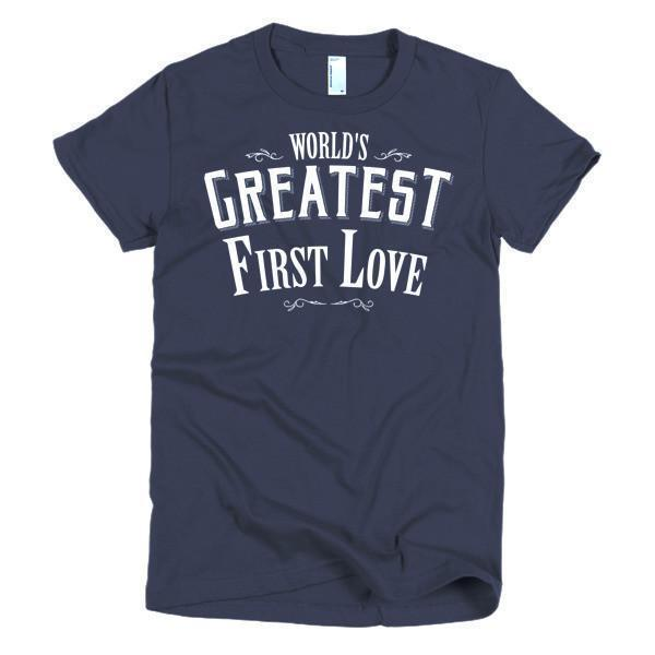 Women's World's Greatest First Love valentine day gift Idea TShirt-T-Shirt-BelDisegno-Navy-S-Women-BelDisegno