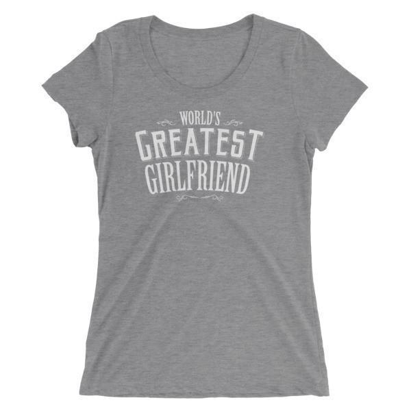Women's World's Greatest Girlfriend Ladies' TShirt-T-Shirt-BelDisegno-Grey Triblend-S-BelDisegno